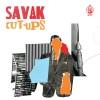 Savak - Cut-ups