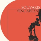 Souvaris/Sincabeza - Clown Jazz (split LP)