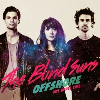 The Blind Suns - Offshore (sortie le 20 avril 2018)