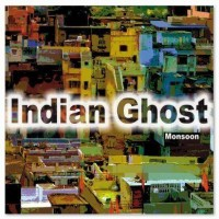 Indian ghost - Monsoon