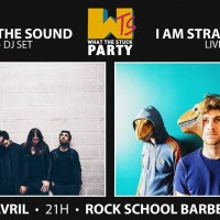 What The Stuck Party: I Am Stramgram + Stuck in the Sound à la Rock School Barbey (actu)