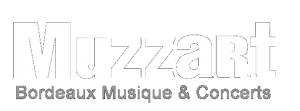 MUZZART : Bordeaux musique et concerts
